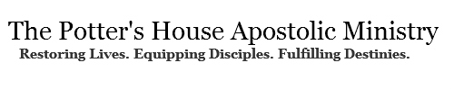 The Potter's House Apostolic Ministry